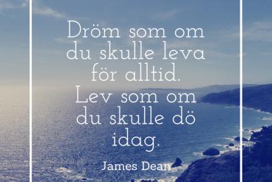 Dröm som om du skulle ... James Dean